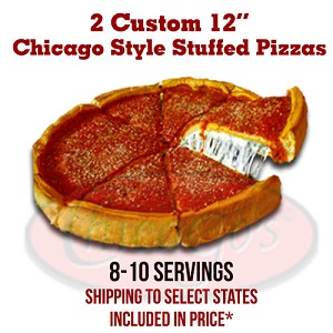 "Two 12"" Custom Stuffed Pizzas, Shipping Included, 8-10 Servings"